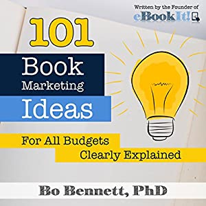101 Book Marketing Ideas for All Budgets Audiobook