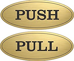 Oval Push Pull Door Sign (Brushed Gold)