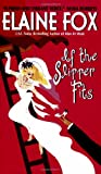 If The Slipper Fits (0060517212) by Fox, Elaine