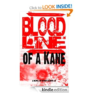 Bloodline of a Kane (Kane Family Saga)