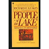 People of the Lake: Mankind &amp; Its Beginnings