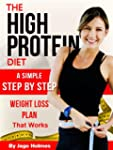 The High Protein Diet (A Simple Step...