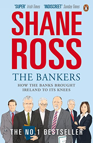 the-bankers-how-the-banks-brought-ireland-to-its-knees