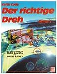 Der richtige Dreh 1: Das Handbuch des...