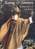 Saints and Sinners: A History of the Popes (0300073321) by Duffy, Eamon