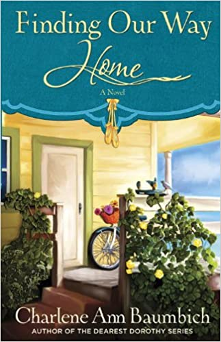 Finding Our Way Home: A Novel (A Snowglobe Connections Novel)
