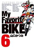 My Favorite BIKE 6 (�ӥå����ߥå���)