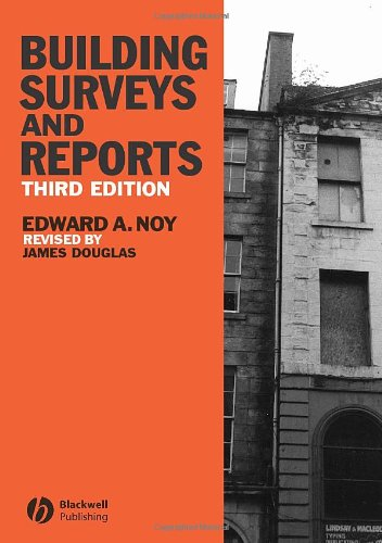 Building Surveys and Reports - 3rd Edition - Wiley-Blackwell - JW-1405121475 - ISBN: 1405121475 - ISBN-13: 9781405121477