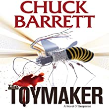 The Toymaker Audiobook by Chuck Barrett Narrated by Scott Brick