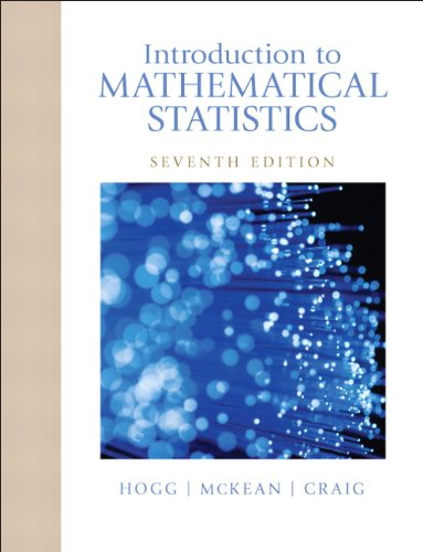 Introduction to Mathematical Statistics (7th Edition)