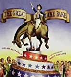 img - for The Great Cake Bake book / textbook / text book
