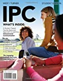 img - for IPC (with CourseMate, Interactive Video Activities, InfoTrac 1-Semester Printed Access Card) book / textbook / text book