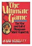 Ultimate Game: The Rise and Fall of Bhagwan Shree Rajneesh (0062508210) by Strelley, Kate