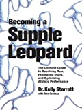 Becoming a Supple Leopard by Kelly Starrett book cover