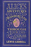 Alice's Adventures in Wonderland and Through the Looking Glass (Barnes & Noble Leatherbound Classics) (Barnes & Noble Leatherbound Classic Collection) illustrated by John Tenniel Lewis Carroll