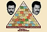 (22x34) Parks and Recreation Swanson Pyramid of Greatness Television Poster