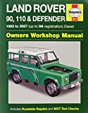 Land Rover 90, 110 & Defender Diesel Service and Repair Manual (Haynes Service and Repair Manuals)