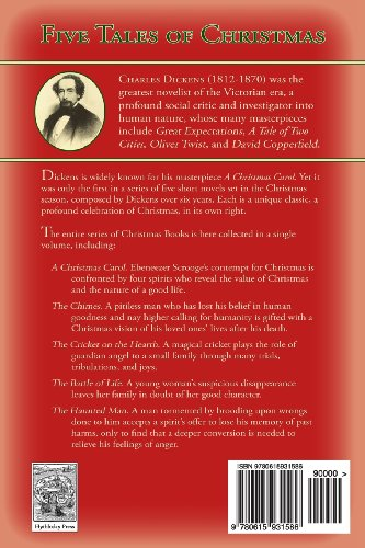 Five Tales of Christmas: A Christmas Carol, The Chimes, The Cricket on the Hearth, The Battle of Life, The Haunted Man