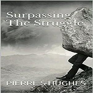 Surpassing the Struggle Audiobook