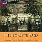 The Forsyte Saga (Dramatised) Radio/TV von John Galsworthy Gesprochen von: Dirk Bogarde, Michael Hordern, Diana Quick, Michael Williams, Amanda Redman