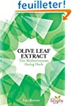 Olive Leaf Extract: The Mediterranean...