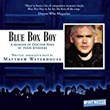 Blue Box Boy: A Memoir of Doctor Who in Four Episodes