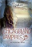 Chicagoland Vampires: Teuflische Bisse bei Amazon kaufen
