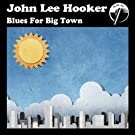 Blues for Big Town