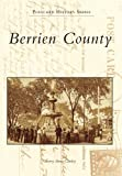 img - for Berrien County in Vintage Postcards (MI) (Postcard History Series) book / textbook / text book