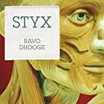 Styx | Bavo Dhooge