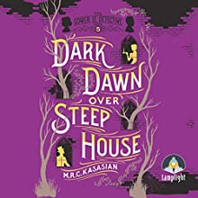 Dark Dawn Over Steep House: Gower Street Detective, Book 5 Audiobook by M. R. C. Kasasian Narrated by Emma Gregory