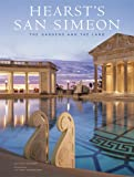 Victoria Kastner Hearst's San Simeon: The Gardens and the Land