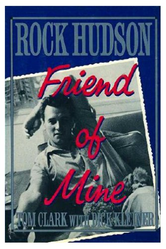 Rock Hudson: Friend of Mine