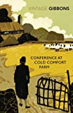 Conference at Cold Comfort Farm (0099528681) by Gibbons, Stella