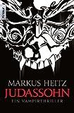 Judassohn: Ein Vampirthriller