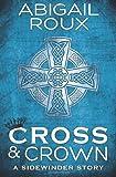 Cross & Crown (A Sidewinder Story)