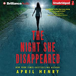 The Night She Disappeared | [April Henry]