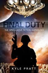 Final Duty--The Alien War Anthology