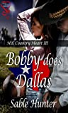 img - for Bobby Does Dallas (Hill Country Heart 3) book / textbook / text book