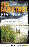 Blaues Gift: Pia Korittkis dritter Fall (Kommissarin Pia Korittki 3)