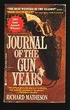 Journal Of Gun Years (0425132072) by Matheson, Richard