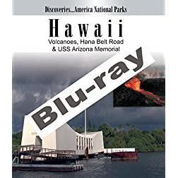 Discoveries...America National Parks: Hawaii Volcanoes, Hana Belt Road & USS Arizona Memorial [Blu-ray]