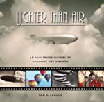 Lighter Than Air: An Illustrated Hist...