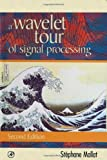 A wavelet tour of signal processing /