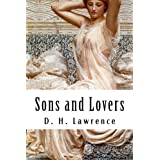Sons and Lovers ~ D. H. Lawrence