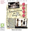 Raspberries on the Yangtze Audiobook by Karen Wallace Narrated by Katrina Baylis