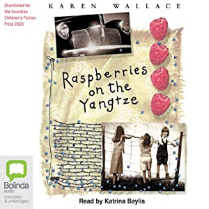 Raspberries on the Yangtze Audiobook