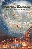 img - for Spiritual Warfare: Fighting Demons book / textbook / text book