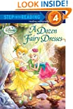 A Dozen Fairy Dresses (Disney Fairies) (Step into Reading)