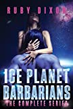 Ice Planet Barbarians: The Complete Series: A SciFi Alien Serial Romance (English Edition)
